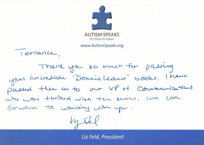 Terrence Tullgren, the author of the Donnie Learns series receives a handwritten thank you note from the President of Autism Speaks, Liz Feld.